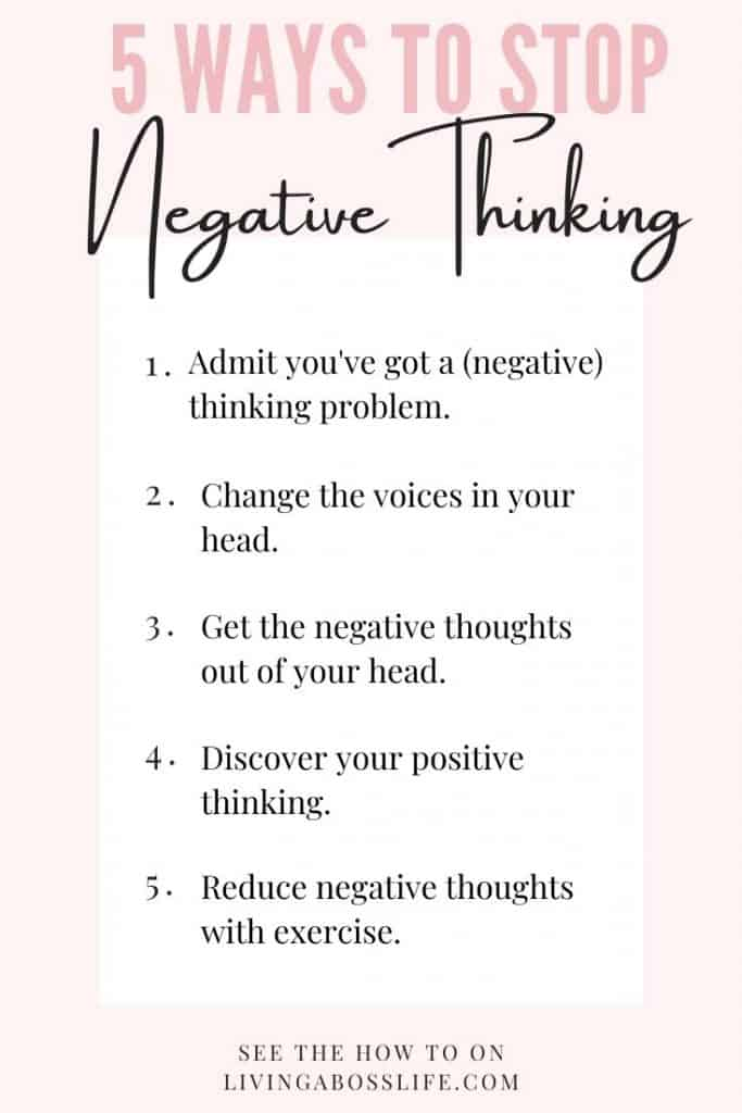 5 ways to stop negative thinking in it's tracks! See more about how to use these in your day to day life to help you feel more positive and confident. Eliminate negative thinking by taking action! #PositiveThinking #Mindset #FightOrFlight #InnerVoices #Journal #StressRelief