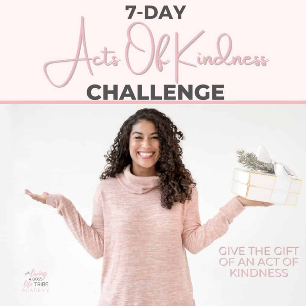 Join our 7-Day Acts of Kindness Challenge and retrain your brain by helping others with feel good positive emotions by taking action!