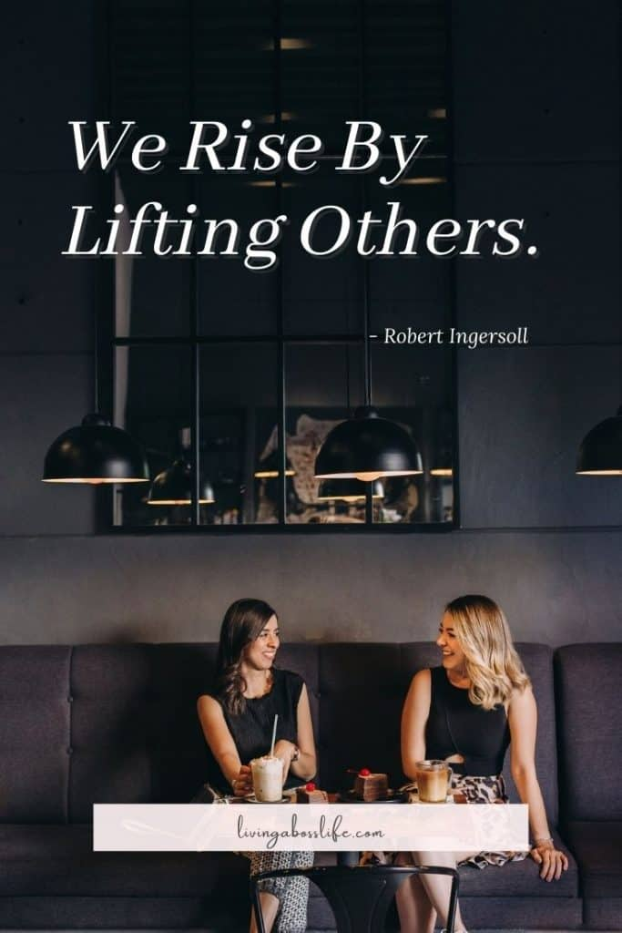 We rise by lifting others -Robert Ingersoll. This beautiful quote resonates with the most successful people. Prosperity should come by helping others rise up.#MotivationalQuotes #Success #Goals #DefineYourSuccess #MotivationalQuotesForWomen #MotivationalQuotesForWork #MotivationalQuotesToWorkout #LifeQuotes #PositiveQuotes #QuotesOnHappiness #QuotesOnStrength #QuotesOnEncouragement #QuotesOnSuccess #QuotesHardWork #QuotesToInspire #QuotesToMotivate #Achieve #Confidence #Motivate