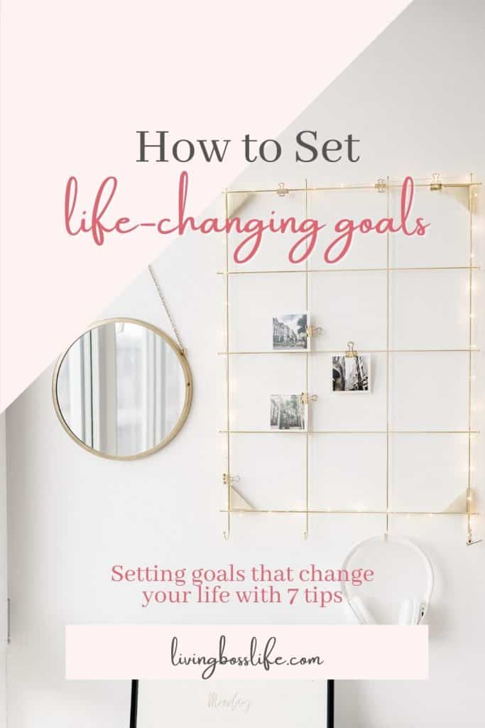 Are you ready to level up in life but not sure how to set goals that change your life? These 11 tips will help you with your life-changing goals! #Goals #SettingGoals #LifeChangingGoals #GoalsThatChangeYourLife #HowToSetGoals #RoadMapToSuccess