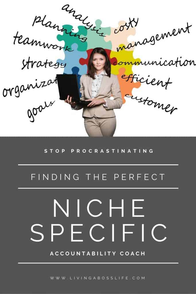 Niche specific accountability coaches teach their passion, their gift, their strength to others in order to help them succeed. When they help someone succeed they too feel like they have accomplished great success. These coaches teach their unique processes that helped them to better their life in some way to other because they truly want them to succeed.