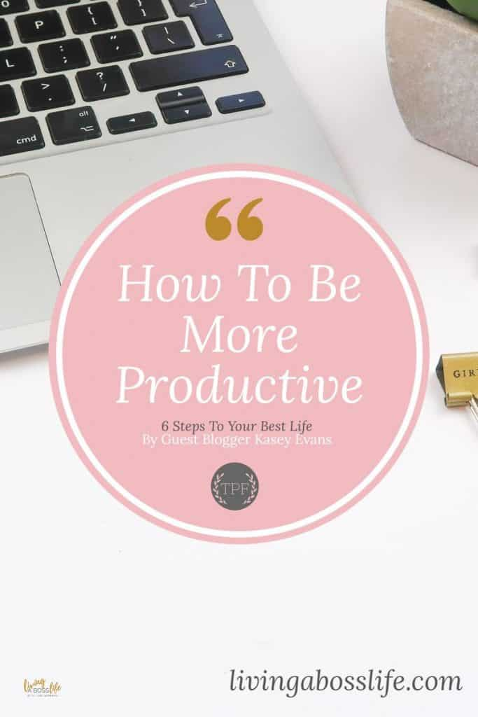 That Productive Feeling is a blog with greta tips and tricks to managing time and learning the the keys to productivity.Thank you Kasey Evans for guest blogging on livingabosslife.com