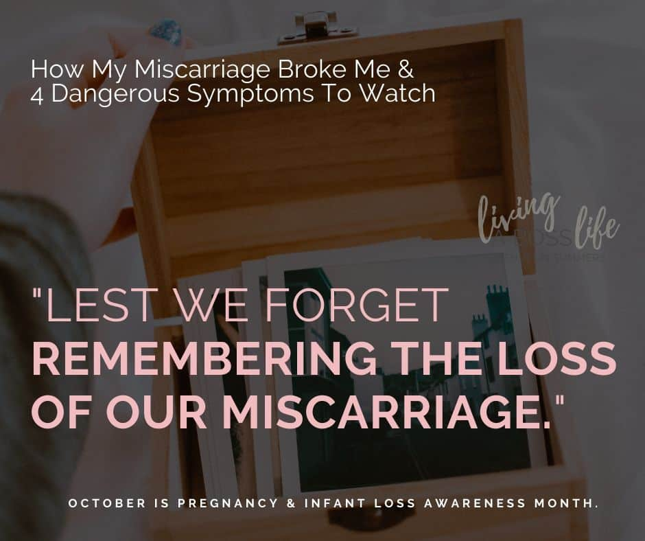 Remembering the loss from our miscarriage