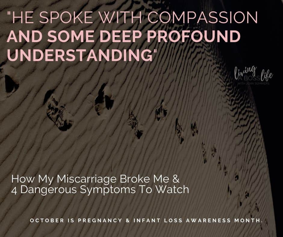 He Spoke with compassion and Some Deep profound understanding. Finding support during a miscarriage.