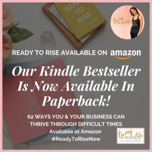 Are you ready to rise? 62 ways to thrive during difficult times eBook also available in print format . Get yours on Amazon!