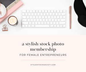 Styled Stock Society Membership My favourite stock photo membership for entrepreneurs! #AffiliateLink