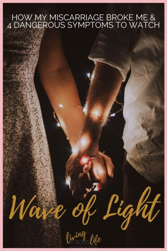 Join the wave of light in support of pregnancy loss and infant loss awareness. If you or someone you know has been through a miscarriage, this post might very well be the most important thing you read.