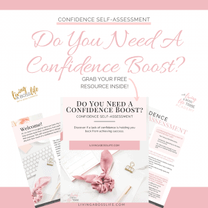 Do you need a confidence boost? Discover if a lack of confidence is holding you back from your full potential!