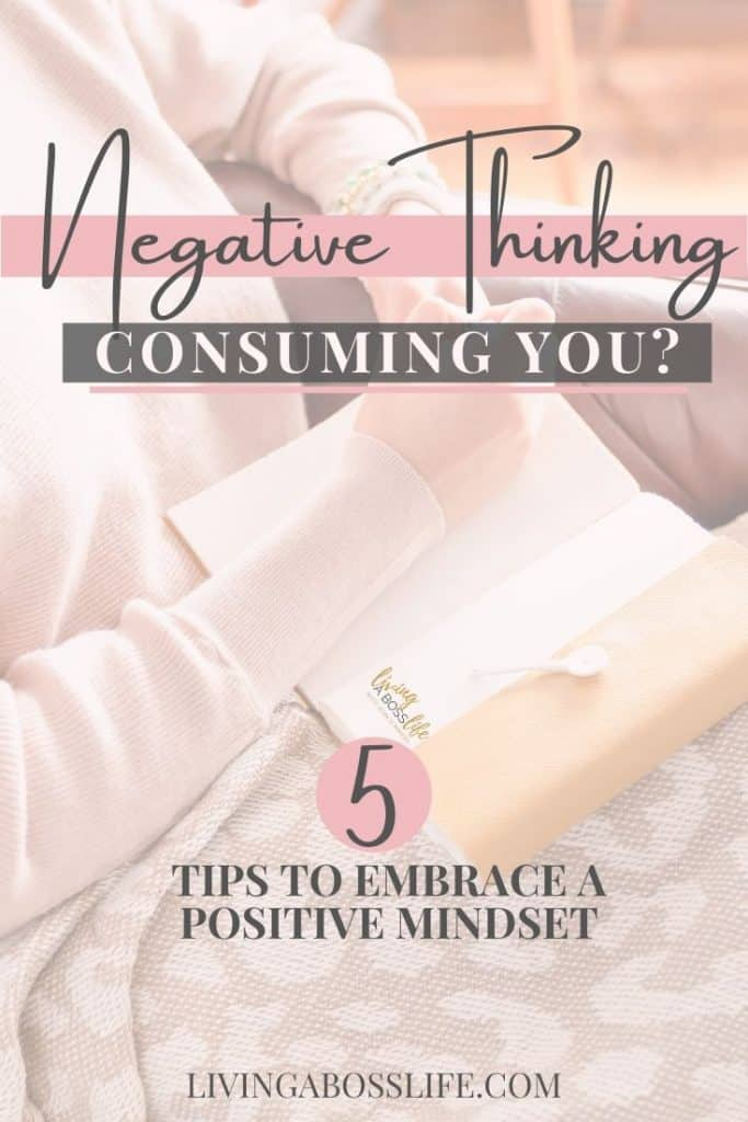 Negative thinking consuming you? Learn 5 simple steps to quiet the negativity and embrace the positivity. It's not always easy to find the positive but I promise you if you take action using these 5 steps you will be able to take back control of your mindset! #PositiveThinking #Mindset #FightOrFlight #InnerVoices #Journal #StressRelief