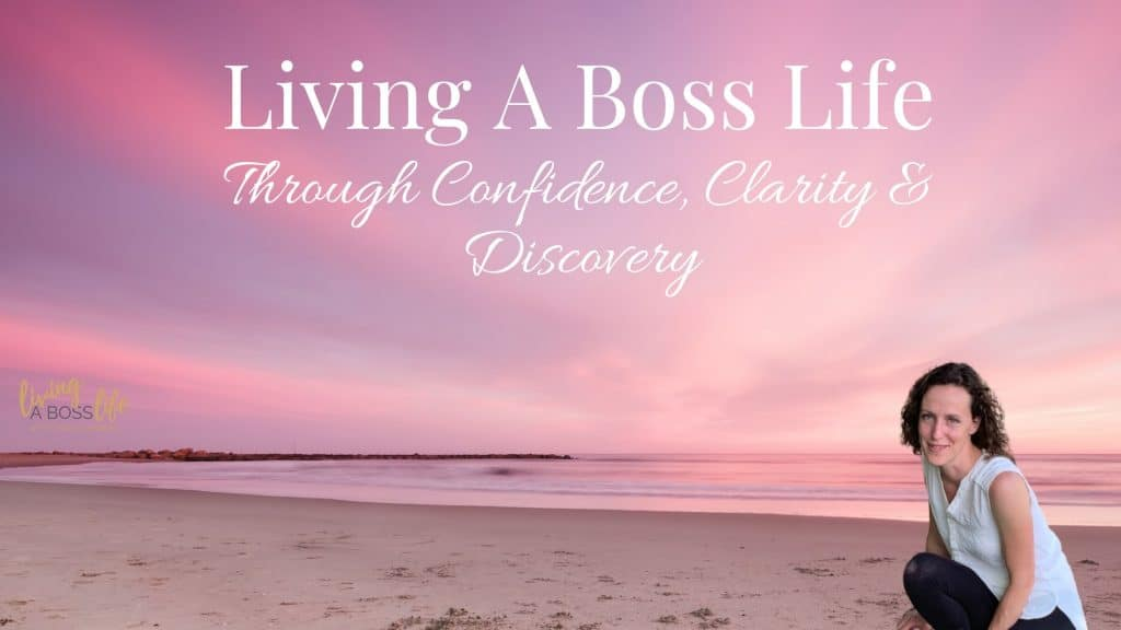 Living A Boss Life through confidence, clarity and discovery with Jenn Summers!