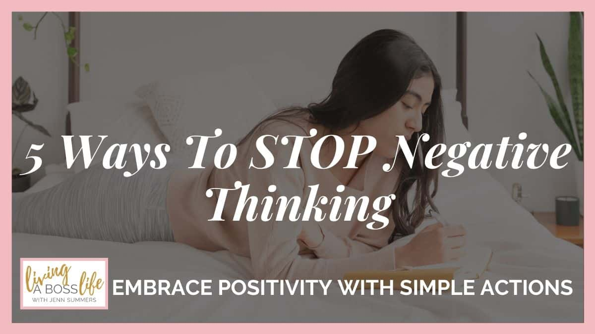 5 Ways to STOP Negative Thinking in it's tracks. These simple to understand implement actions will have you becoming more aware of your inner thoughts and will help you satisfy your natural instincts in a healthy way. #PositiveThinking #Mindset #FightOrFlight #InnerVoices #Journal #StressRelief