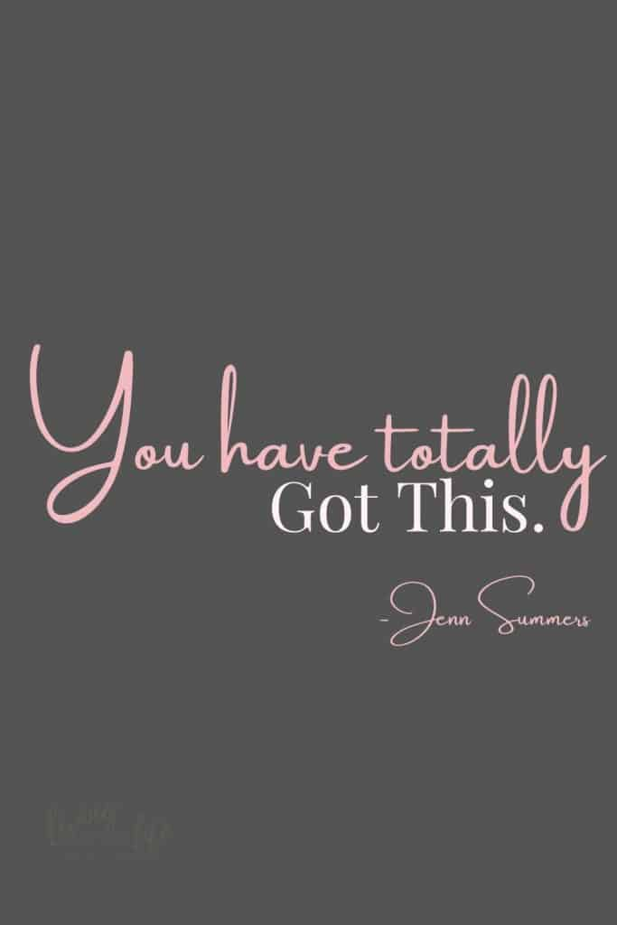 You Have Totally Got This! -Jenn Summers Stop worrying about the haters and remember it means You have totally got this! #Quotes #InspirationalQuotes #PositiveQuotes #YouGotThis #SelfEsteem
