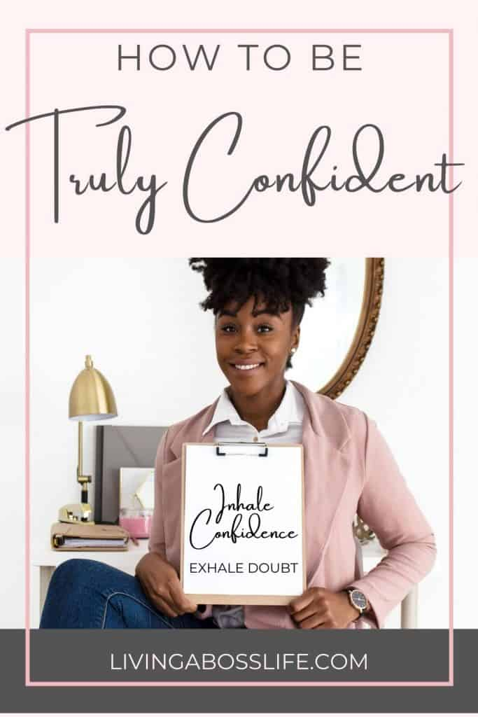 How to be Truly Confident! Being confident comes from deep within and it starts with changing your mind. Learn why some people succeed at being confident and why others fail. #ConfidentWoman #ConfidentQuote #HowToBeConfident #SelfImage #SelfCare #SelfLove #GrowthMindset
