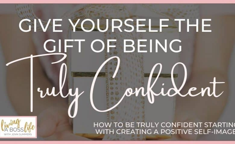 Give yourself the gift of being truly confident. Learn how to instill confidence in your mind, body and soul with this #1 asset to finding true confidence. #ConfidentWoman #ConfidentQuote #HowToBeConfident #SelfImage #SelfCare #SelfLove #GrowthMindset