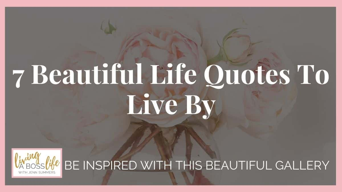 7 Life quotes to live by. Life is what you make it and if you truly believe in yourself anything is possible. I have taken my favourite life quotes and put them together in a beautiful gallery of inspiration! See them all! #LifeQuotes #QuotesToLiveBy #Believe #Inspiration #Happiness #Mindset