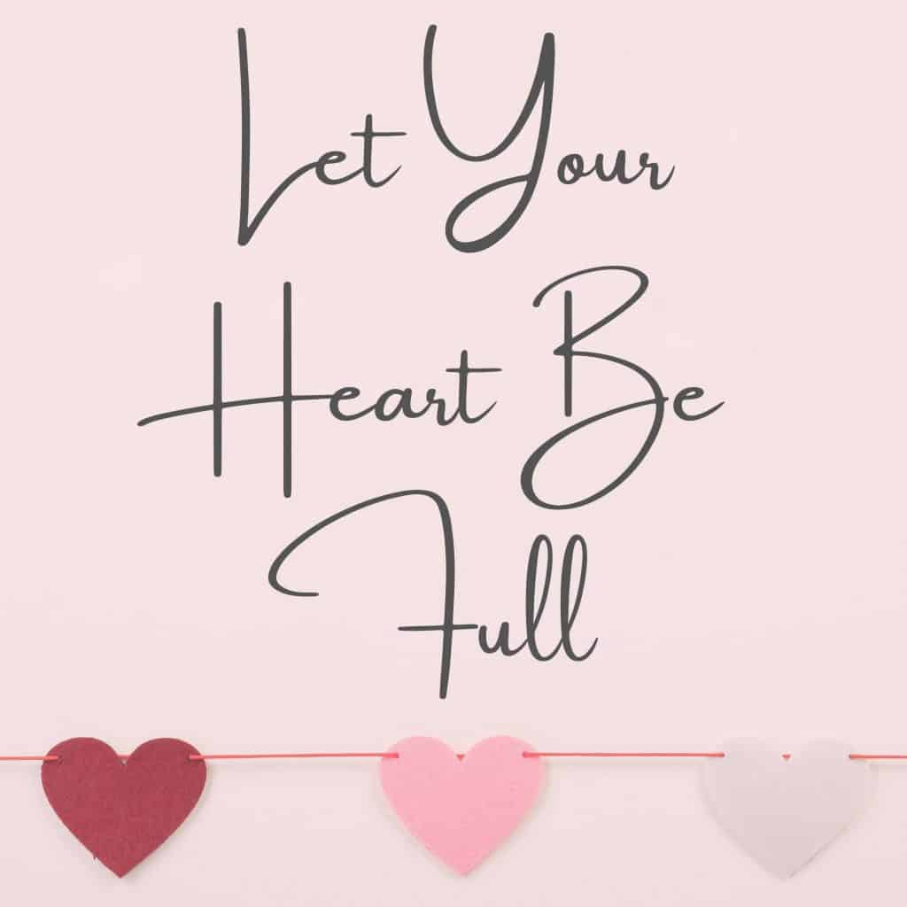 Let your heart be full of happiness, joy, peace, tranquillity. Take it all in with gratitude.