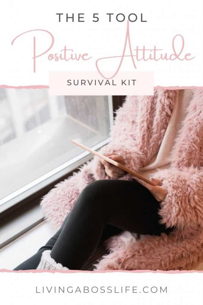 Build your own positive attitude survival kit using these 5 tools to develop and maintain a positive thinking attitude. Say goodbye to negative thinking with the 5 tool positive attitude survival kit. #PositiveAttitude #PositiveThinking #NegativeThinking #GrowthMindset #Positivity #GratitudeJournal #Grounding #Happiness #Joy #Inspiration #BeatingAnxiety #Depression #PositiveAttitudeQuote #SelfCare