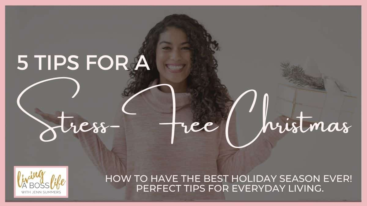 We all know the holidays are stressful but what if you could ease the stress and enjoy Christmas like you never have before? Check out these 5 tips for a stress-free Christmas!