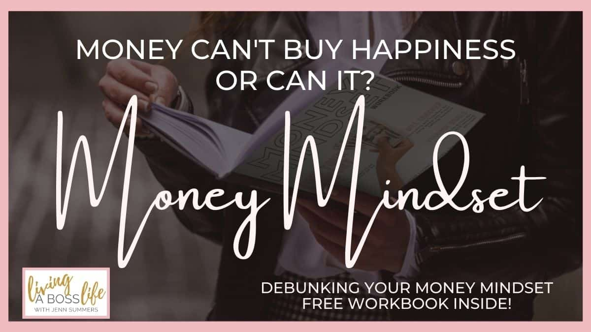 Money Can't Buy You Happiness! Learn why I'm calling bullshit on this long time limiting belief and how you can start fixing your money mindset with empowering your financial wellbeing.
