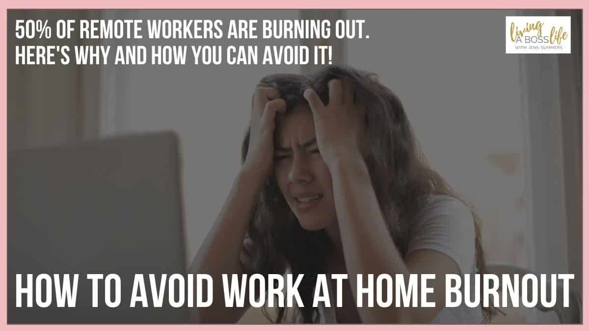 How to avoid work from home burnout with 7 tips to help you define work from home life. 50% of the remote workforce is facing burnout like never before. #Burnout #WAHBurnout #EntrepreneurBalance
