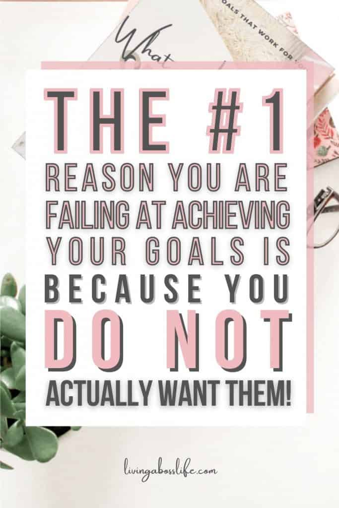 The #1 Reason you are failing at achieving your goals is because YOU do NOT Actually want them!!! Learn how to set goals you actually want. Be sure to check out our eBook/workbook on setting goals you actually want.
