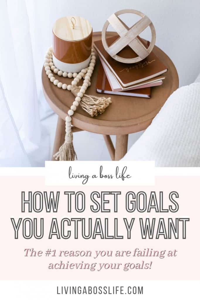 The #1 Reason You Keep Failing At Achieving Your Goals. Learn how to set goals YOU actually want! Get society out of your head and start planning the life you want! #Goals2021 #GoalSetting #NewYearsResolutions #GoalPlanning #HowToSetGoals #SMARTGoals #FindingYourWhy #Motivation #inspiration #Desire #Mindset #WhatYouReallyWant