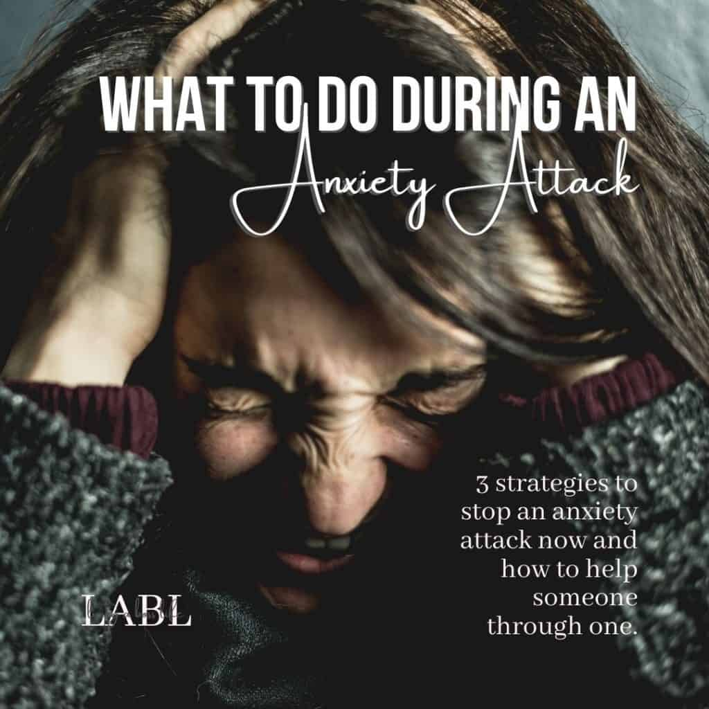 What to during an anxiety attack: 3 strategies to help stop an anxiety attack right now! regain focus and control. Plus tips for support person of someone having an anxiety attack. #MentalHealthAwareness #MentalHealth #Anxiety #AnxietyAttacks #PanicAttacks #Coping #StressAndAnxiety #CopingWithStressAndAnxiety