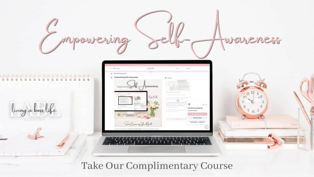 Empowering Self-Awareness course, a free gift to readers. This 5 lesson course can help you break free from a mindset that is holding you back into a more aware self-loving mindset. Don't miss out on this amazing free course! Start empowering confidence in all that you do!