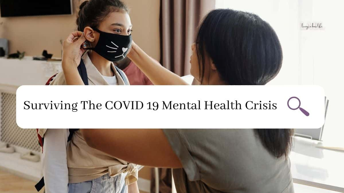 Surviving the COVID 19 Mental Health Crisis. Adults and children are being impacted all around the world with varying degrees and the focus on mental health has never been more important than it is now. Learn tips, strategies and find resources to help you cope with the mental health crisis you and your loved ones may be facing.