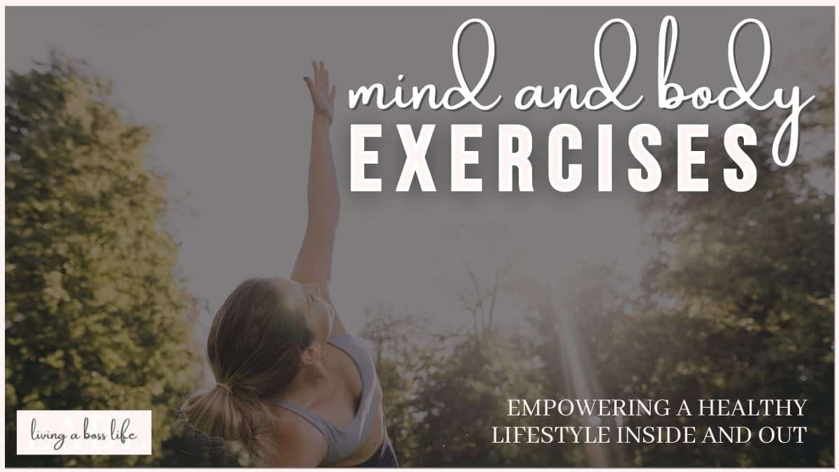 5 Mind and Body Exercises To Empower A Healthy Lifestyle. Living a healthy lifestyle starts with practicing self-care. These 5 forms of exercise help you be mindful and tone your body #Mindfulness #MindAndBody #MentalHealth #SelfCare #SelfLove #ToneYourBody #Exercises #Yoga #TaiChi #Pilates #Walking #Dance