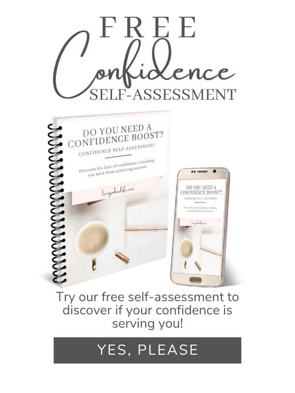 Free Confidence self-assessment from livingabosslife.com