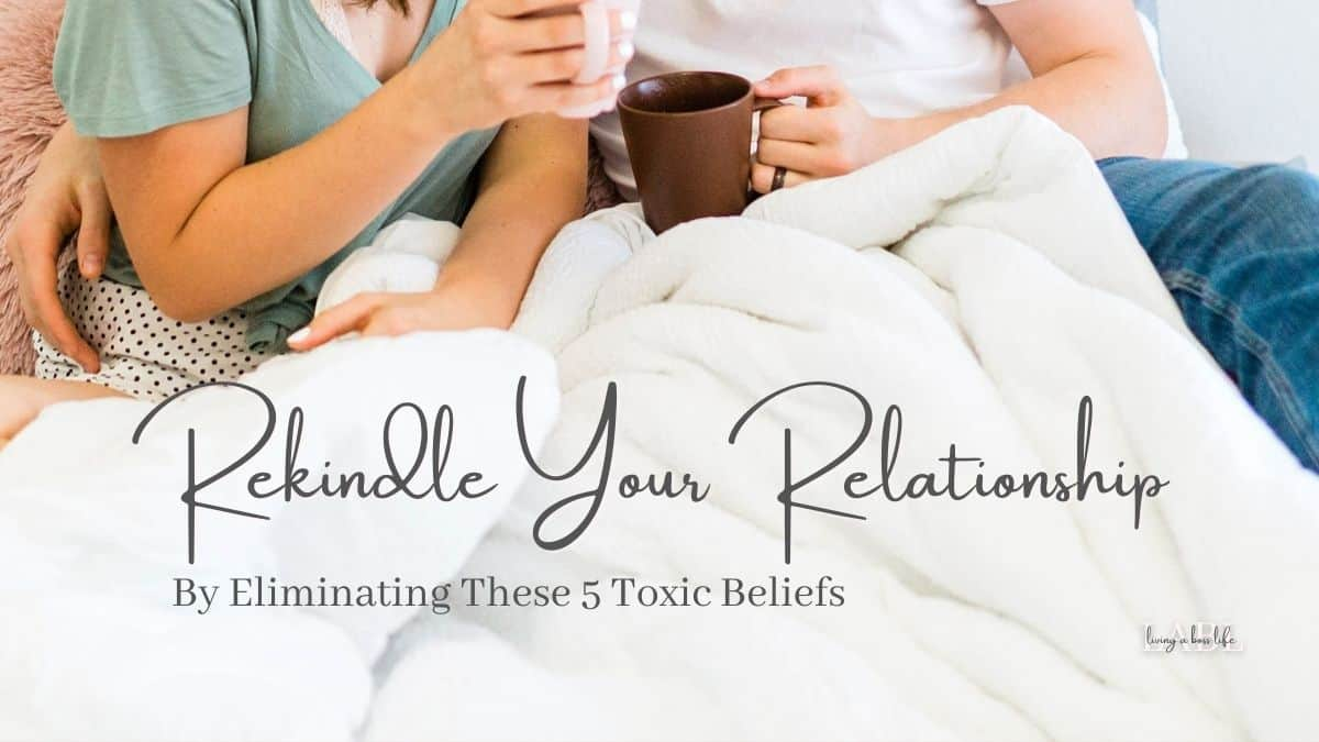 Rekindle your relationships and find your spark again by eliminating these 5 toxic beliefs that are hurting your relationship. Some of these beliefs will shock you and you might not even realize how much they are affecting your relationships. Use our tool to eliminate and help build a happier, stronger, healthier relationship. #Relationships #Love #Rekindle #LimitingBeliefs #HowToSaveYourRelationship #HealthyRelationships #SupportingOneAnother #BuildingRelationships